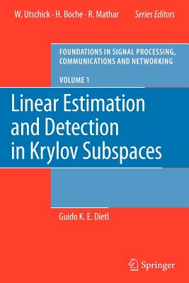 Linear Estimation and Detection in Krylov Subspaces - Dietl, Guido K. E.