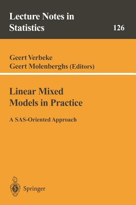 Linear Mixed Models in Practice: A Sas-Oriented Approach - Verbeke, Geert (Editor), and Molenberghs, Geert (Editor)