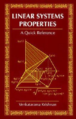 Linear System Properties: A Quick Reference - Krishnan, Venkatarama