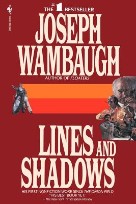 Lines and Shadows - Wambaugh, Joseph