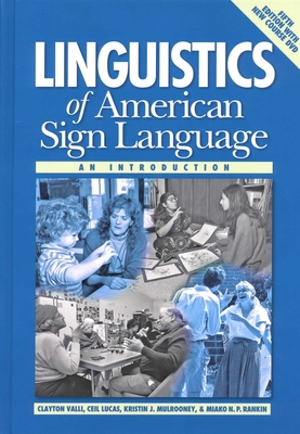 Linguistics of American Sign Language, 5th Ed.: An Introduction - Valli, Clayton