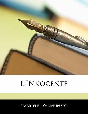 L'Innocente - D'Annunzio, Gabriele