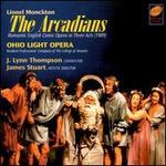 Lionel Monckton: The Arcadians