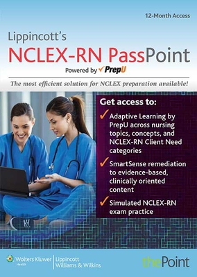 Lippincott's Nclex-RN Passpoint: Powered by Prepu - Lippincott Williams & Wilkins