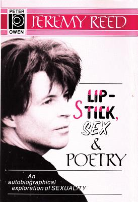 Lipstick, Sex and Poetry - Reed, Jeremy