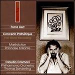 Liszt: Concerto Pathétique; Malédiction; Polonaise brillante