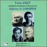 Liszt: Harmonies Poétiques et Religieuses; Lamartine: Extraits des Poèmes