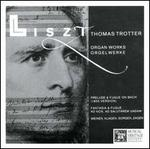Liszt: Organ Works