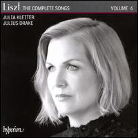 Liszt: The Complete Songs, Vol. 6 - Julia Kleiter (soprano); Julius Drake (piano)