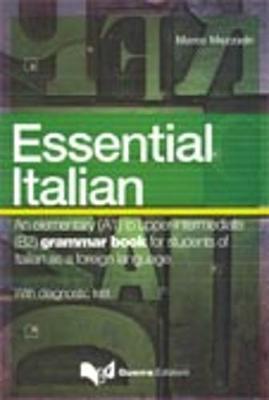 L'Italiano Essenziale Con Test DI Autovalutazione: Essential Italian Con Test DI Autovalutazione -