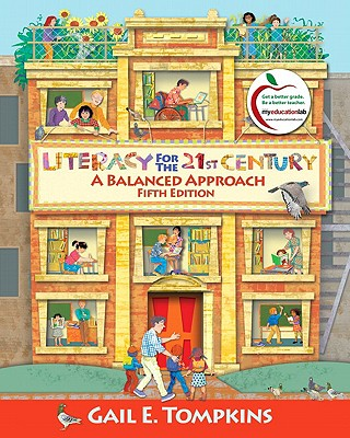 Literacy for the 21st Century: A Balanced Approach - Tompkins, Gail E