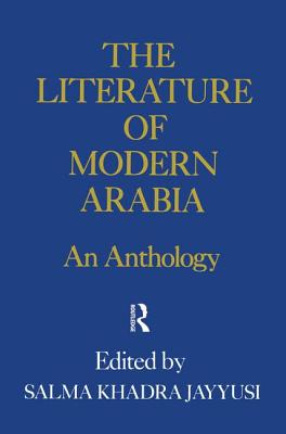 Literature of Modern Arabia - Jayyusi