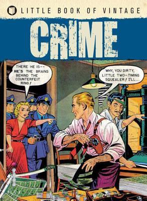 Little Book of Vintage Crime - Pilcher, Tim