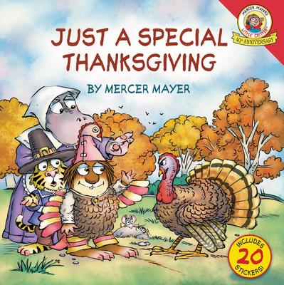 Little Critter: Just a Special Thanksgiving - Mayer, Mercer
