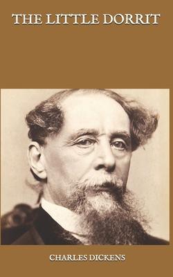 Little Dorrit - Dickens, Charles
