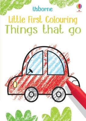 Little First Colouring Things That Go - Robson, Kirsteen