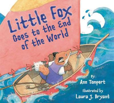 Little Fox Goes to the End of the World - Lister, Ralph