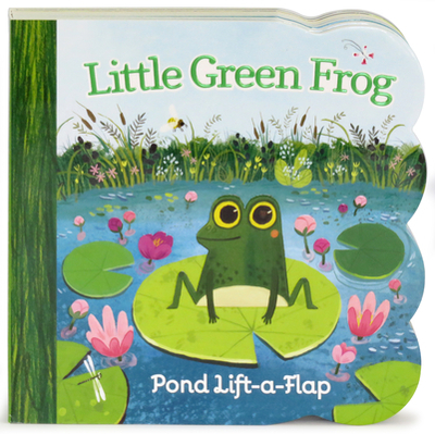 Little Green Frog: Chunky Lift a Flap Board Book - Swift, Ginger, and Cottage Door Press (Editor)