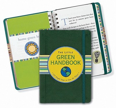 Little Green Handbook: 145 Simple Steps to Save the Planet - Cullen, Ruth