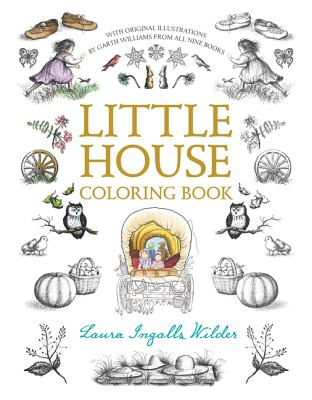 Little House Coloring Book - Wilder, Laura Ingalls