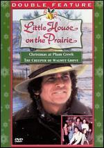 Little House on the Prairie: Christmas at Plum Creek/Creeper of Walnut Grove