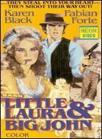 Little Laura & Big John