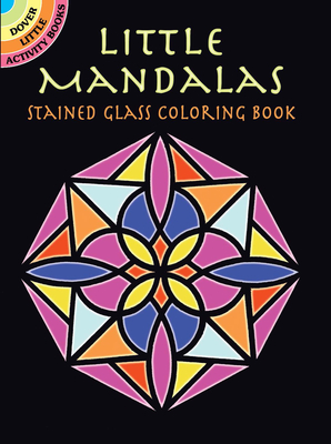 Little Mandalas Stained Glass Coloring Book - Smith, A G