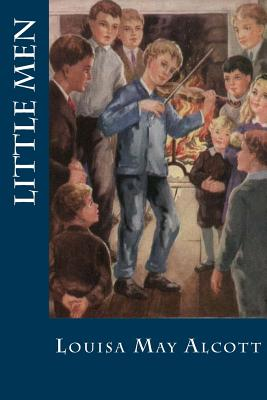 Little Men - Alcott, Louisa May, and Montoto, Natalie (Editor)