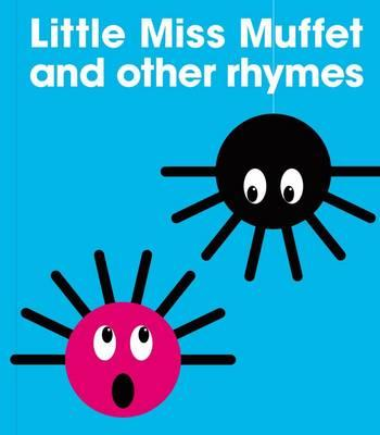 Little Miss Muffet and Other Rhymes -