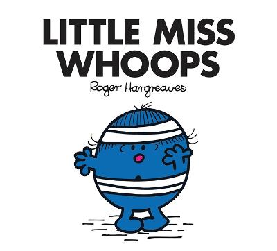 Little Miss Whoops - Hargreaves, Roger (From an idea by), and Hargreaves, Adam