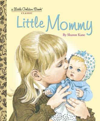 Little Mommy - Kane, Sharon