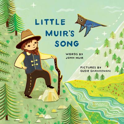 Little Muir's Song - Muir, John (Text by)