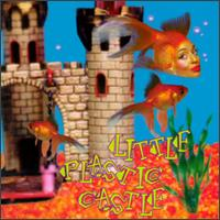 Little Plastic Castle - Ani DiFranco