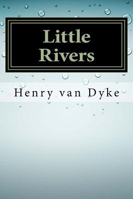 Little Rivers - Van Dyke, Henry