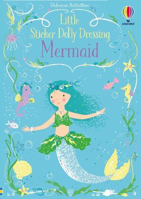 Little Sticker Dolly Dressing Mermaid - Watt, Fiona