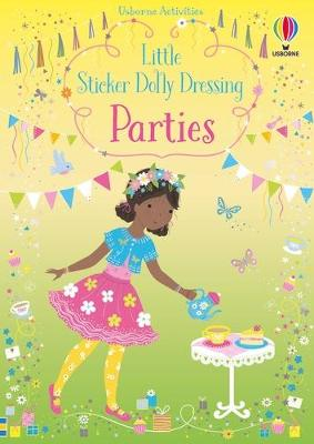 Little Sticker Dolly Dressing Parties - Watt, Fiona
