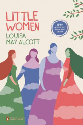 Little Women - Alcott, Louisa May, and Smiley, Jane (Introduction by), and Kilfeather, Siobhan (Notes by)
