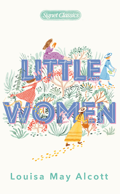 Little Women - Alcott, Louisa May, and Straight, Susan (Afterword by), and Barreca, Regina, Professor (Introduction by)