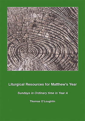 Liturgical Resources for Matthew's Year - O'Loughlin, Thomas