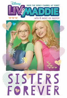LIV and Maddie: Sisters Forever - Ryals, Lexi