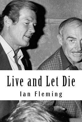Live and Let Die - Fleming, Ian
