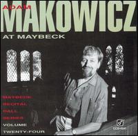 Live at Maybeck Recital Hall, Vol. 24 - Adam Makowicz