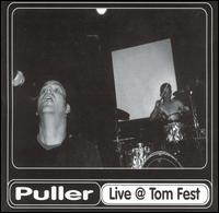 Live at Tom Fest - Puller