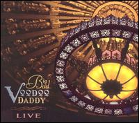 Live [Bonus DVD] - Big Bad Voodoo Daddy