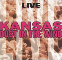 Live: Dust in the Wind - Kansas