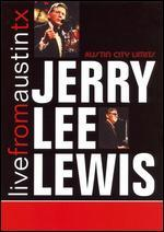 Live From Austin TX: Jerry Lee Lewis