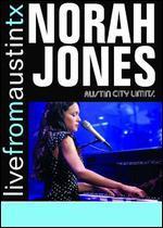 Live From Austin TX: Norah Jones -