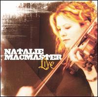 Live in Cape Breton - Natalie MacMaster