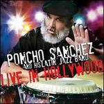 Live in Hollywood - Poncho Sanchez and His Latin Jazz Band