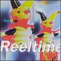 Live It Up - Reeltime